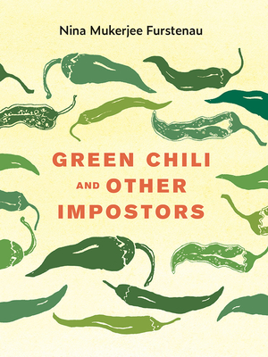 Green Chili and Other Impostors (FoodStory) Cover Image