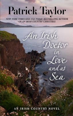 An Irish Doctor in Love and at Sea (Irish Country Novel) Cover Image