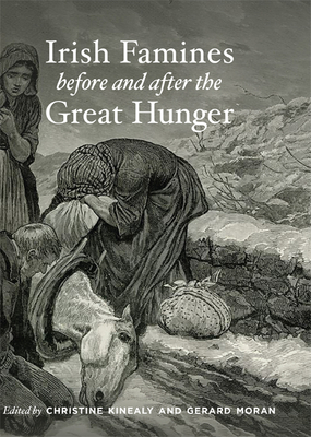 Irish Famines Before and After the Great Hunger Cover Image