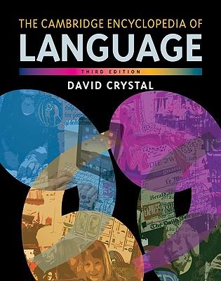 The Cambridge Encyclopedia of Language Cover Image