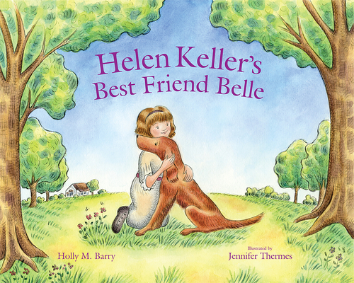 Helen Keller's Best Friend Belle Cover