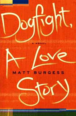 Cover Image for Dogfight, A Love Story