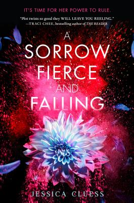A Sorrow Fierce and Falling by Jessica Cluess