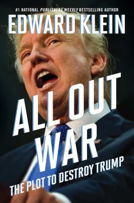 All Out War: The Plot to Destroy Trump Cover Image
