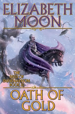 Oath of Gold (Deed of Paksenarrion #3) Cover Image