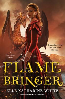Flamebringer: A Heartstone Novel (Heartstone Series #3) Cover Image