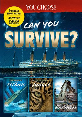 You Choose: Can You Survive Collection (You Choose: Survival #1) Cover Image