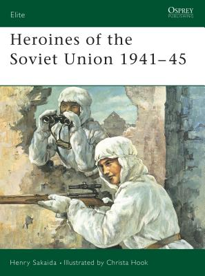 Heroines of the Soviet Union 1941 45 Cover