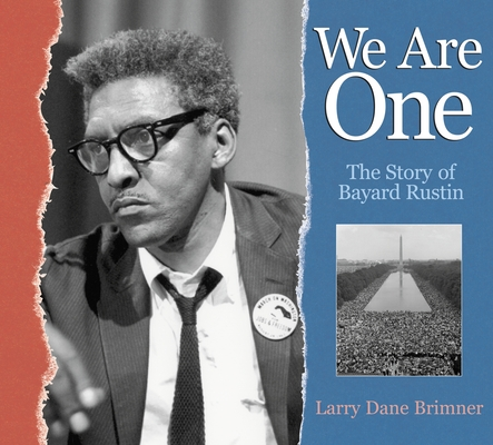 We Are One: The Story of Bayard Rustin Cover Image