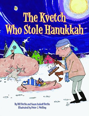 The Kvetch Who Stole Hanukkah Cover
