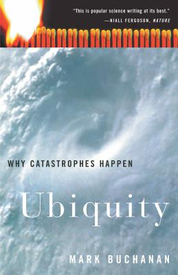 Ubiquity: Why Catastrophes Happen Cover Image