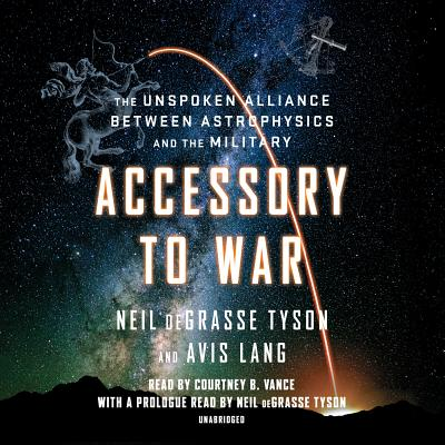 Accessory to War: The Unspoken Alliance Between Astrophysics and the Military Cover Image