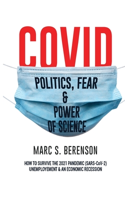COVID; How to Survive the 2021 Pandemic (SARS-CoV-2), Unemployment & An Economic Recession Cover Image