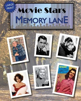 Movie Stars Memory Lane: Large Print Book for Dementia Patients Cover Image