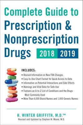 Complete Guide to Prescription & Nonprescription Drugs 2018-2019 Cover Image