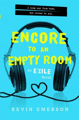 Cover for Encore to an Empty Room (Exile Series #2)