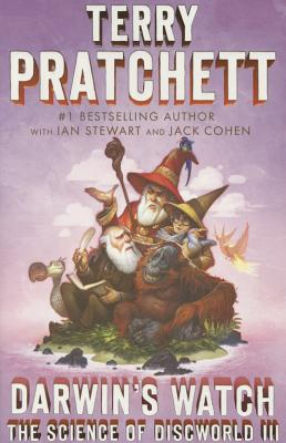 Darwin's Watch: The Science of Discworld III: A Novel (Science of Discworld Series #3) Cover Image