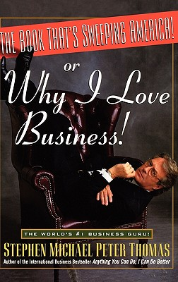 The Book That's Sweeping America! or Why I Love Business Cover Image