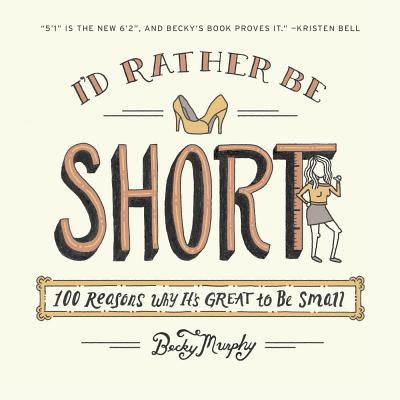 Cover for I'd Rather Be Short