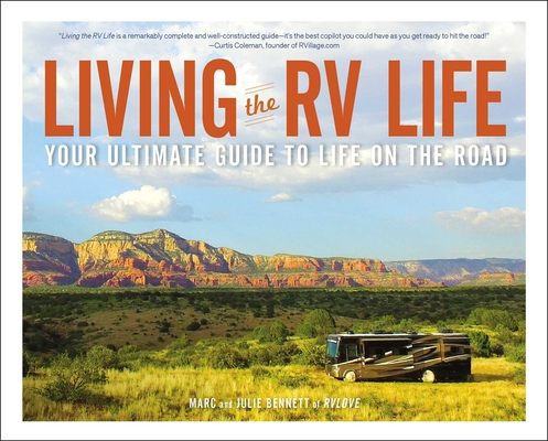Living the RV Life: Your Ultimate Guide to Life on the Road Cover Image