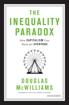The Inequality Paradox: How Capitalism Can Work for Everyone Cover Image