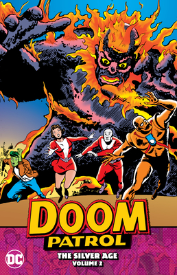 Doom Patrol: The Silver Age Vol. 2 Cover Image
