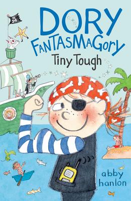 Dory Fantasmagory: Tiny Tough Cover Image
