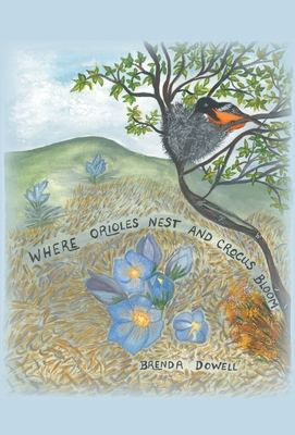 Where Orioles Nest and Crocus Bloom Cover Image