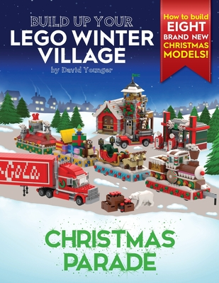 Build Up Your LEGO Winter Village: Christmas Parade Cover Image