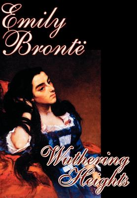Wuthering Heights by Emily Bronte, Fiction, Classics Cover Image