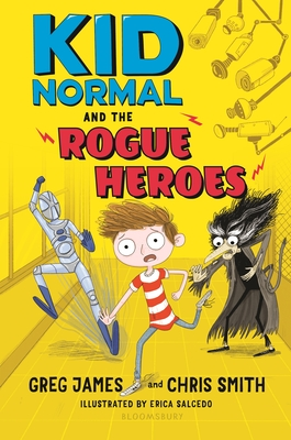 Kid Normal and the Rogue Heroes Cover Image