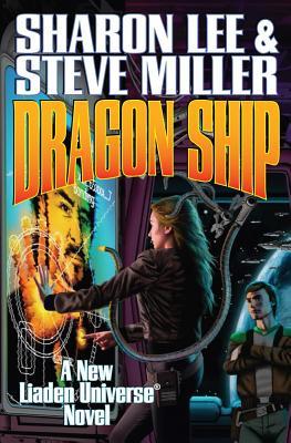 Dragon Ship (Liaden Universe® #13) Cover Image