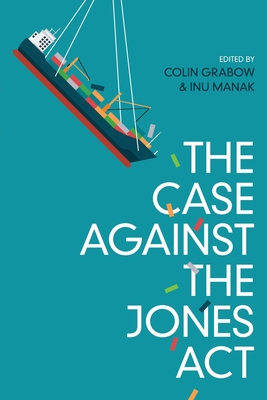 The Case against the Jones Act Cover Image
