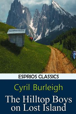 The Hilltop Boys on Lost Island (Esprios Classics) Cover Image