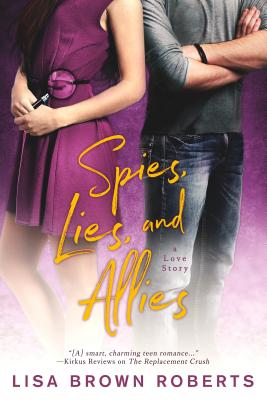Spies, Lies, and Allies: A Love Story Cover Image