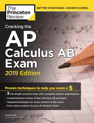 CRACKING THE AP CALCULUS AB EXAM, 2019 EDITION cover image
