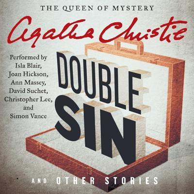 Double Sin and Other Stories Lib/E (Hercule Poirot Mysteries (Audio) #1961) Cover Image