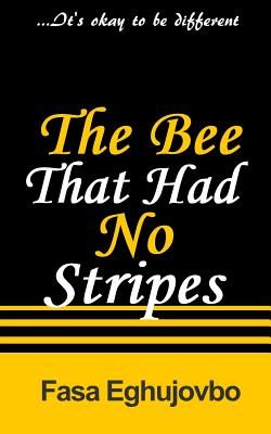 The Bee That Had No Stripes Cover Image
