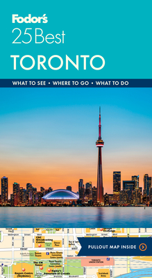 Fodor's Toronto 25 Best (Full-Color Travel Guide #8) Cover Image