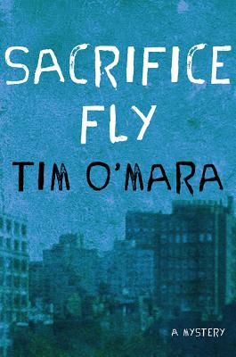 Sacrifice Fly (Raymond Donne Mysteries #1) Cover Image