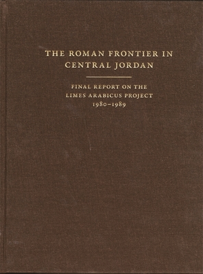Cover for The Roman Frontier in Central Jordan