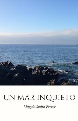 Un Mar Inquieto Cover Image
