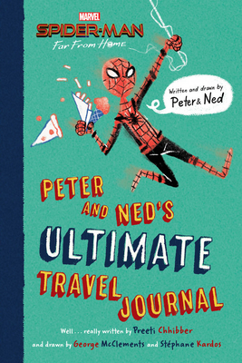 Spider-Man: Far From Home: Peter and Ned's Ultimate Travel Journal Cover Image