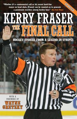 The Final Call: Hockey Stories from a Legend in Stripes Cover Image
