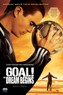 GOAL!: The Dream Begins Cover Image