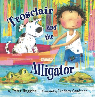 Trosclair and the Alligator Cover Image