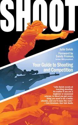 Shoot: Your Guide to Shooting and Competition Cover Image