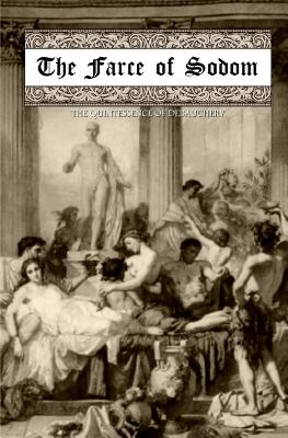 The Farce of Sodom: Or; The Quintessence of Debauchery Cover Image