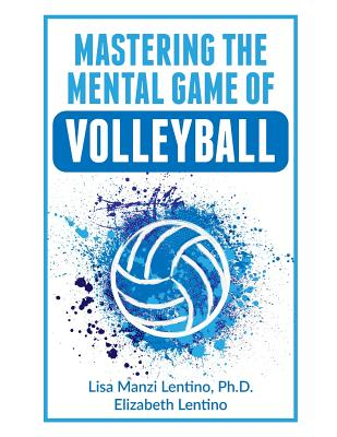 Mastering the Mental Game of Volleyball Cover Image