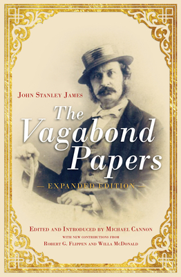 The Vagabond Papers - Expanded edition (Australian History) Cover Image